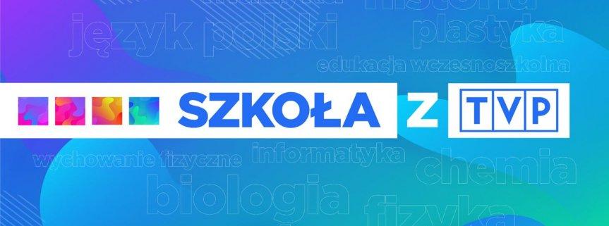 """Oferta edukacyjna – akcja """"Szkoła z TVP"""" klasa  2"""